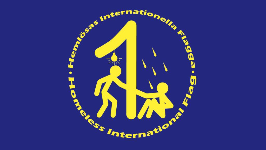 Hemlösas Internationella Flagga - Homeless International Flag